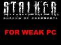 S.T.A.L.K.E.R Shadow of Chernobyl for weak pc