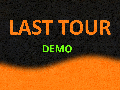 last tour demo