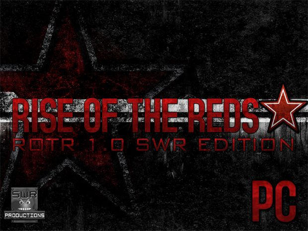 Rise of the Reds 1.0 SWR Edition  (PC)