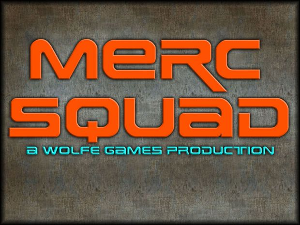 Merc Squad, 0.3b