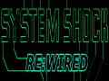 SYSTEM SHOCK: ReWired 1.33