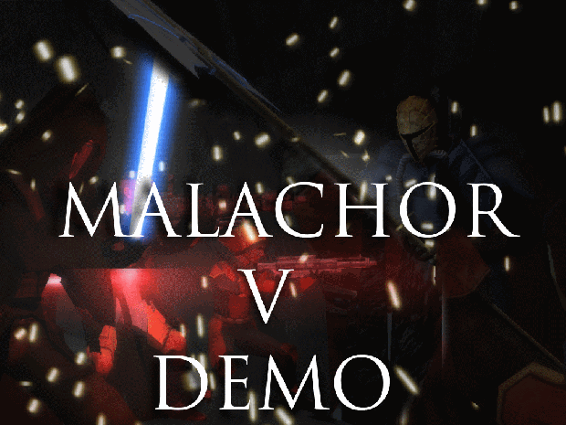 -OUTDATED- Malachor V Demo v.2