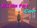 blaster cop