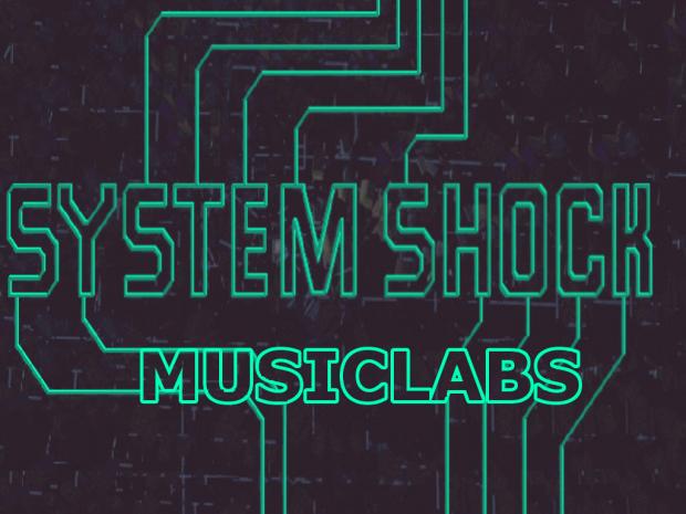 SYSTEM SHOCK: MusicLabs v0.1.0