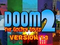 Doom: The Golden Souls 2 -- 1.3 (OUTDATED!)