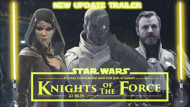 Knights of the Force 2.1 Update: 7/23/18 (PART 2)