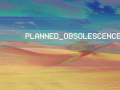 PLANNEDOBSOLESCENCE mac