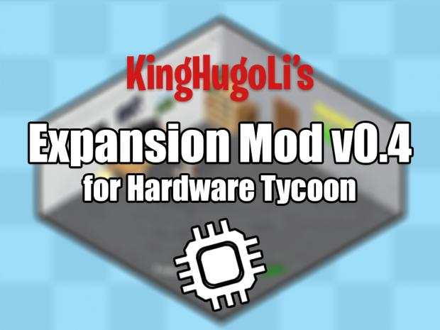 KingHugoLi's Expansion Mod v0.4 Pack