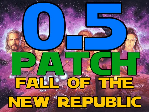[OLD] Fall of the New Republic (NJO v0.5 patch)