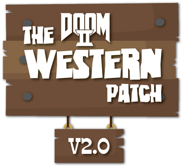 """""""The Western Patch"""" for Doom II Version 2.0"""