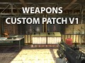Weapons Custom Patch v1.0