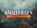 BF4 Legacy Operations (Dragon Valley 2015 Theme)