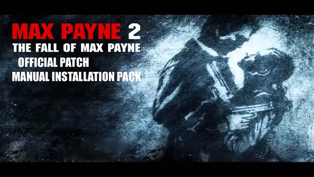 Max Payne 2 V.1.01 Patch Manual Installation Pack