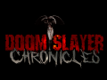 Doom Slayer Chronicles V1.0 - Full