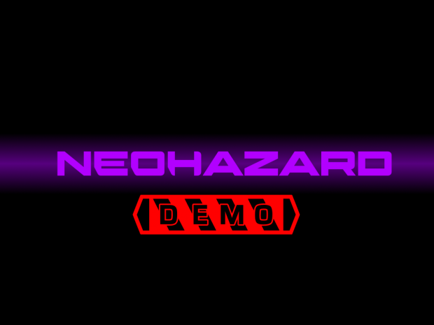 Neohazard: First Sight Demo