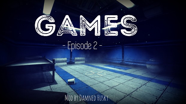 Games - Episode 2 - First Release