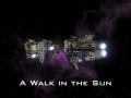 A Walk in the Sun: Visual