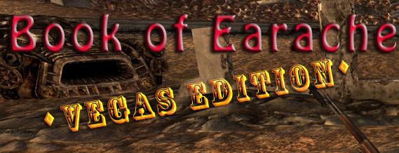 Book of Earache: Vegas Edition 3.0