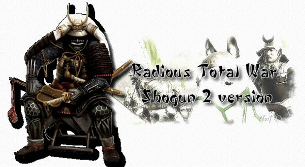 Radious Total War Mod - Complete Game Overhaul (Updated 6.5.2012)