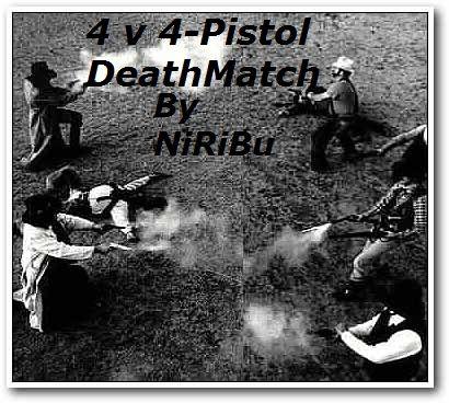 NiRiBu's 4 ver 4 pistol cage fight