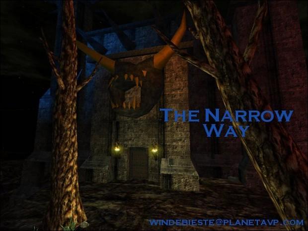 The Narrow Way 1.0