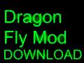 Dragon Fly Mod v1
