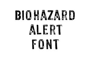 Biohazard Alert Font