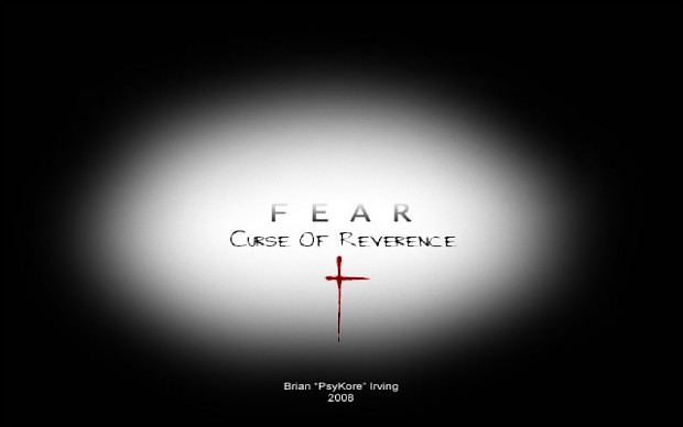 Fear 3 - Curse of Reverence