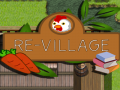 Re Village Game
