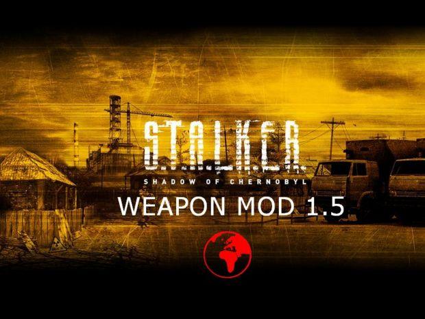 S.T.A.L.K.E.R WEAPON MOD 1.5