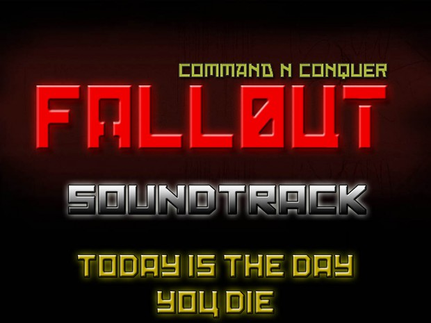 Today is the Day you Die - CNC Fallout Soundtrack