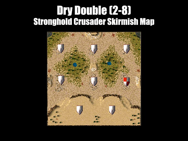 Stronghold Crusader - Dry Double Map
