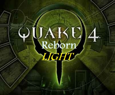 Quake 4 Reborn: Light Edition