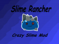 CrazySlimesV1 0