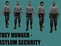 They Hunger NPCs - Part 1 - Asylum Security