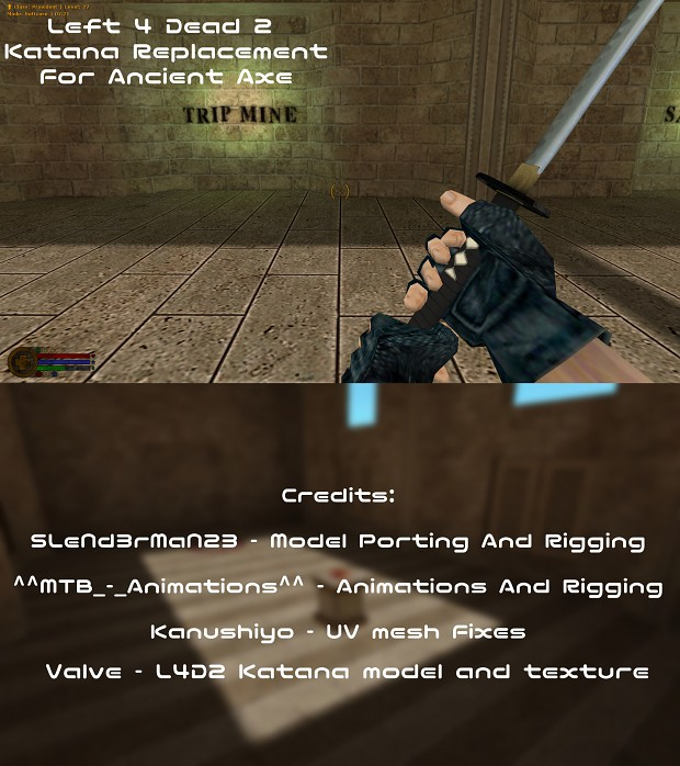 L4D2 Katana Replacement for Ancient Axe