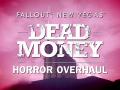 Dead Money Horror Overhaul