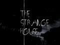 The Strange House 0.3.2