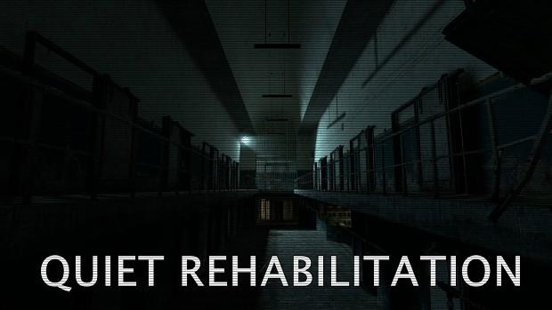 Quiet Rehabilitation