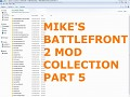 Mikes Battlefront 2 Mods & Maps Collection #5