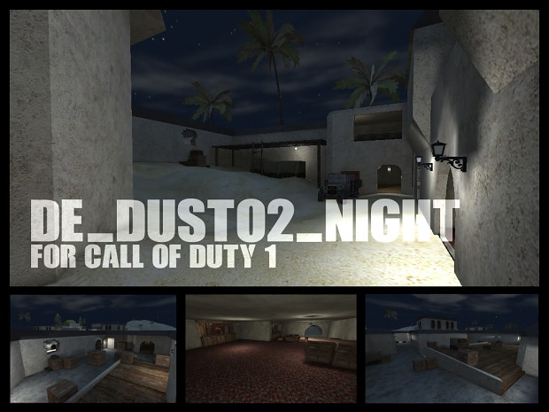 DE_DUST02_NIGHT map for Call of Duty 1 (new)