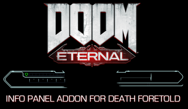 DOOM Eternal Info Panels for D4T (Death Foretold)