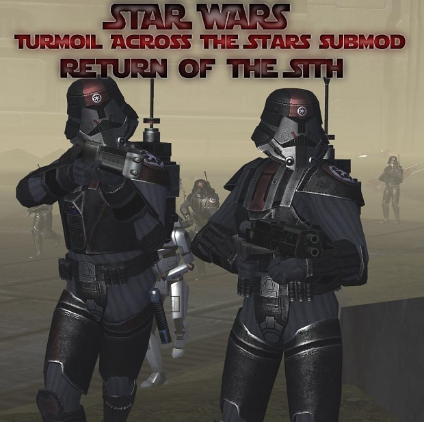 Return of the Sith- Release 1