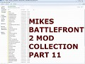 Mikes Battlefront 2 Mods & Maps Collection #11