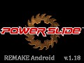 Powerslide Remake v.1.18 Android