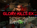 Glory Kills EX v2.1d - D4Tv21
