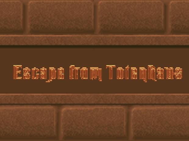 Escape from Totenhaus (PC version)