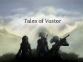 Tales of Vastor - Beta version 0.1.0
