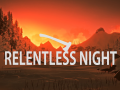 Relentless Night v3.02 [1.44+]