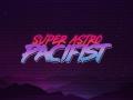 Super Astro Pacifist [PRE-ALPHA 2019-01-08]